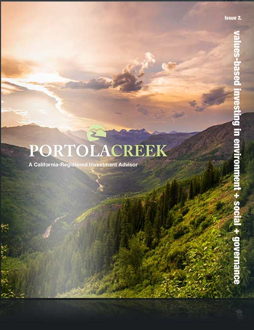 Portola Creek Capital - Values-based investing in Environment + Social + Governance ESG